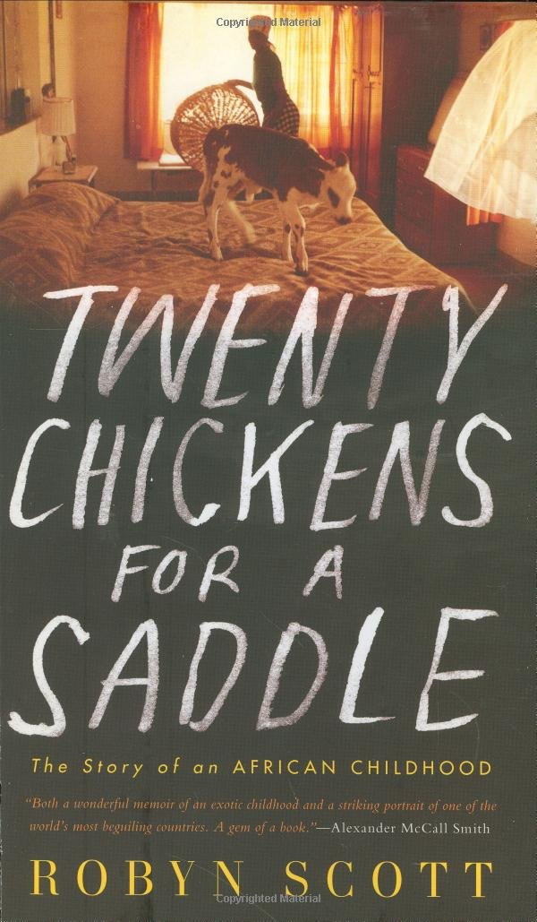 Download Twenty Chickens for a Saddle: The Story of an African Childhood PDF