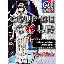 COUP DE CŒUR: automne-hiver 2016-2017 (French Edition)