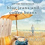 Blue Jeans and Coffee Beans | Joanne DeMaio