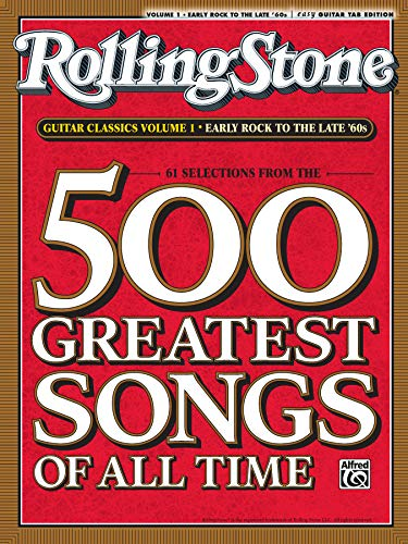 Selections from Rolling Stone Magazine's 500 Greatest Songs of All Time: Early Rock to the Late '60s (Easy Guitar TAB) ()