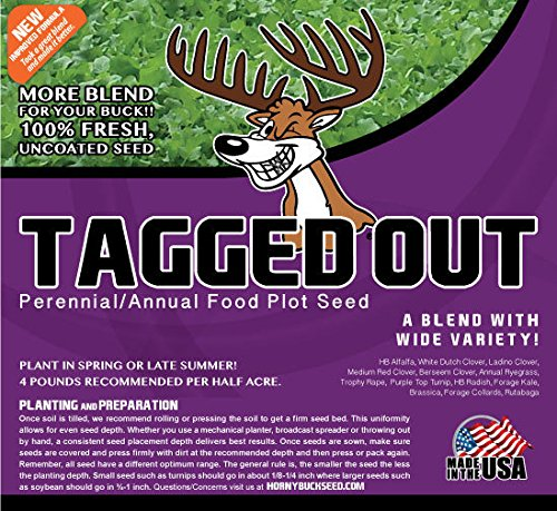 Horny Buck Food Plot Seed for Deer - Tagged Out Blend | 4 pounds (Best Food Plot For Deer In Wisconsin)