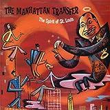 The Spirit of St. Louis by Manhattan Transfer (2000-10-30)