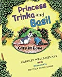 img - for Princess Trinka and Basil: Cats in Love book / textbook / text book