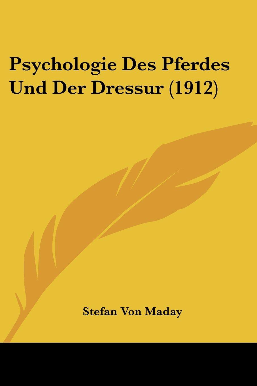 Olms Verlag NEU Stefan von Máday Psychologie des Pferdes und der Dressur