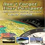 Don't Forget Your Passport: Nova Scotia