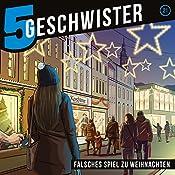 Falsches Spiel zu Weihnachten (5 Geschwister 21) | Tobias Schier