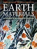 Earth Materials : Introduction to Mineralogy and Petrology, Klein, Cornelis and Philpotts, Tony, 052114521X