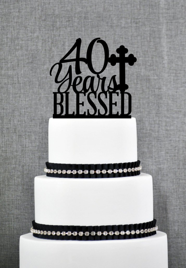Amazon 40 Years Blessed Cake Topper Classy 40th Birthday Anniversary S247 Kitchen Dining