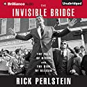 The Invisible Bridge: The Fall of Nixon and the Rise of Reagan Audiobook by Rick Perlstein Narrated by David de Vries