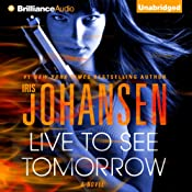 Live to See Tomorrow: Catherine Ling, Book 3 | Iris Johansen