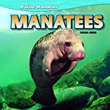 img - for Manatees (Marine Mammals) book / textbook / text book
