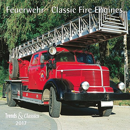 Feuerwehr Classic Fire Engines 2017
