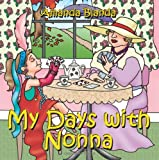 My Days with Nonna, Amanda Blanda, 1434318893