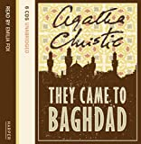 They Came to Baghdad Complete & Unabridged