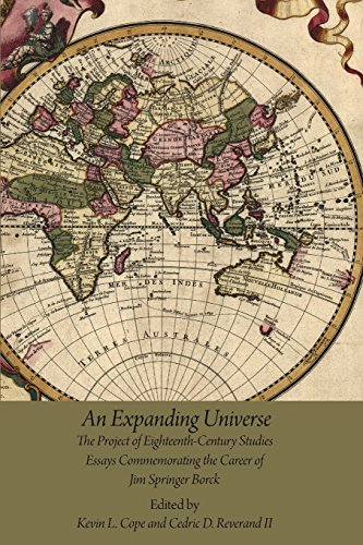 An Expanding Universe: The Project of Eighteenth-Century Studies: Essays Commemorating the Career of Jim Springer Borck (AMS Studies in the Eighteenth Century) (Volume 71)