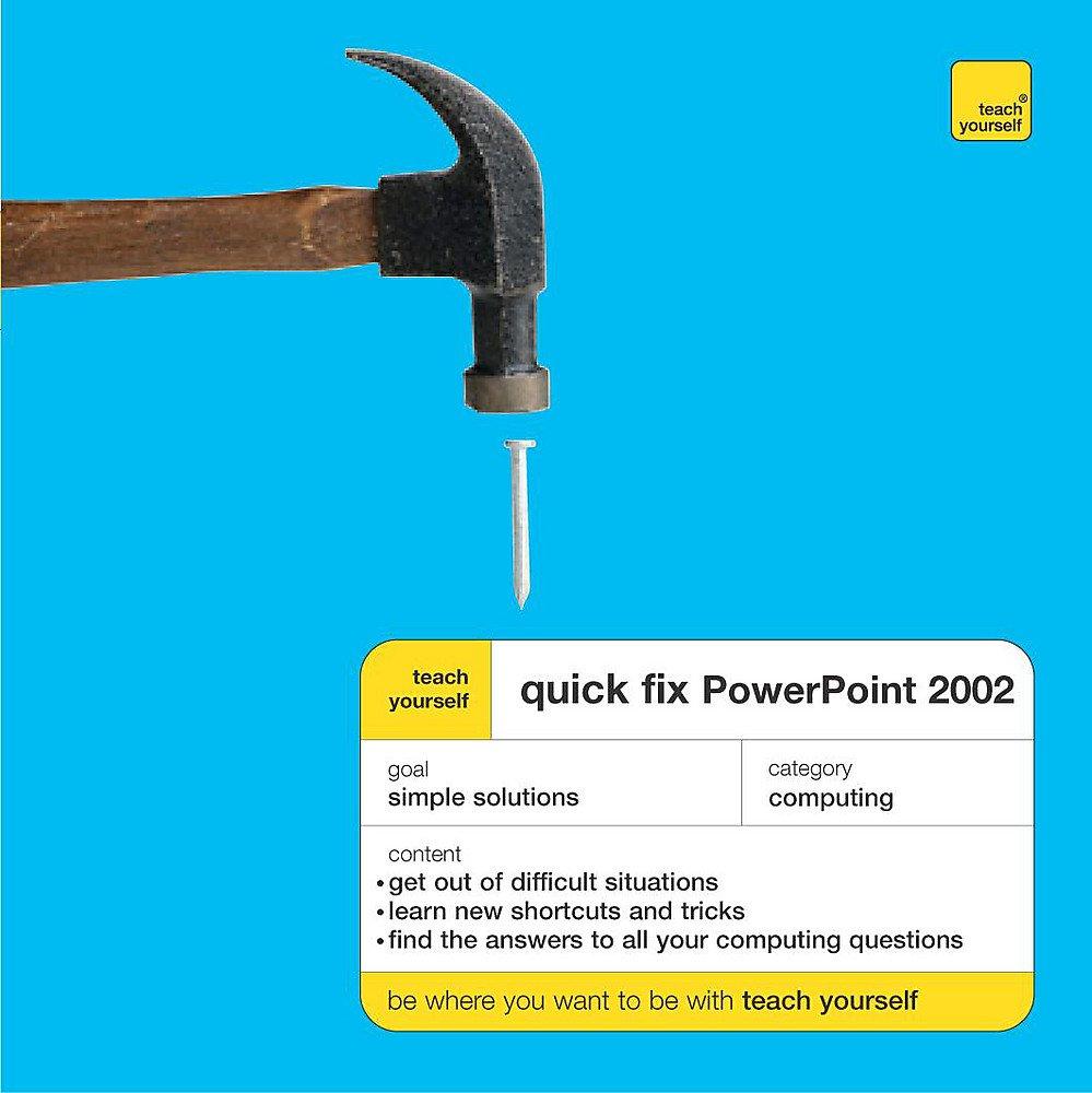 PowerPoint XP (Teach Yourself Quick Fix)