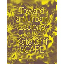 Toward an Urban Ecology: SCAPE / Landscape Architecture
