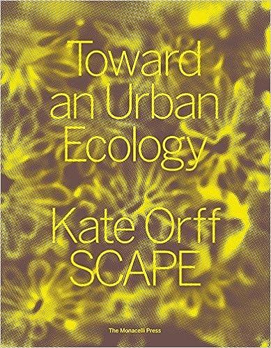 Toward an Urban Ecology SCAPE Landscape Architecture