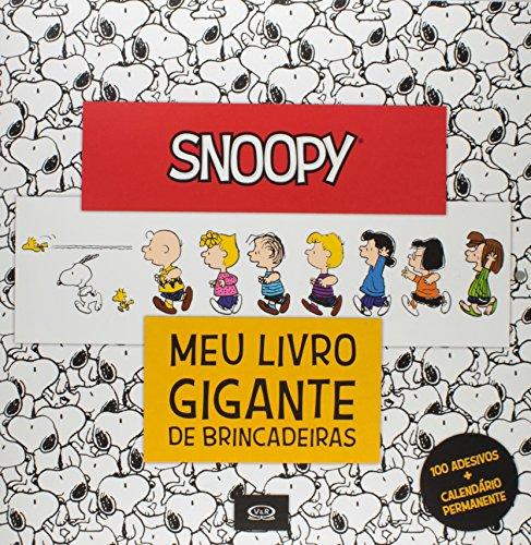 Snoopy. Meu Livro Gigante de Brincadeiras