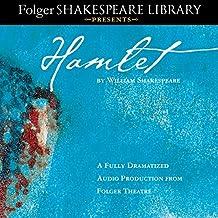 Hamlet: Fully Dramatized Audio Edition