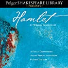Hamlet: Fully Dramatized Audio Edition Hörspiel von William Shakespeare Gesprochen von:  full cast