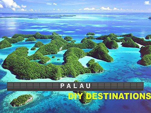 DIY Destinations - Palau -