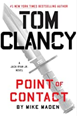 Tom Clancy Point of Contact (A Jack Ryan Jr. Novel Book 4) Kindle Edition