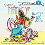 Fancy Nancy: Hair Dos and Hair Don'ts | Jane O'Connor,Robin Preiss Glasser