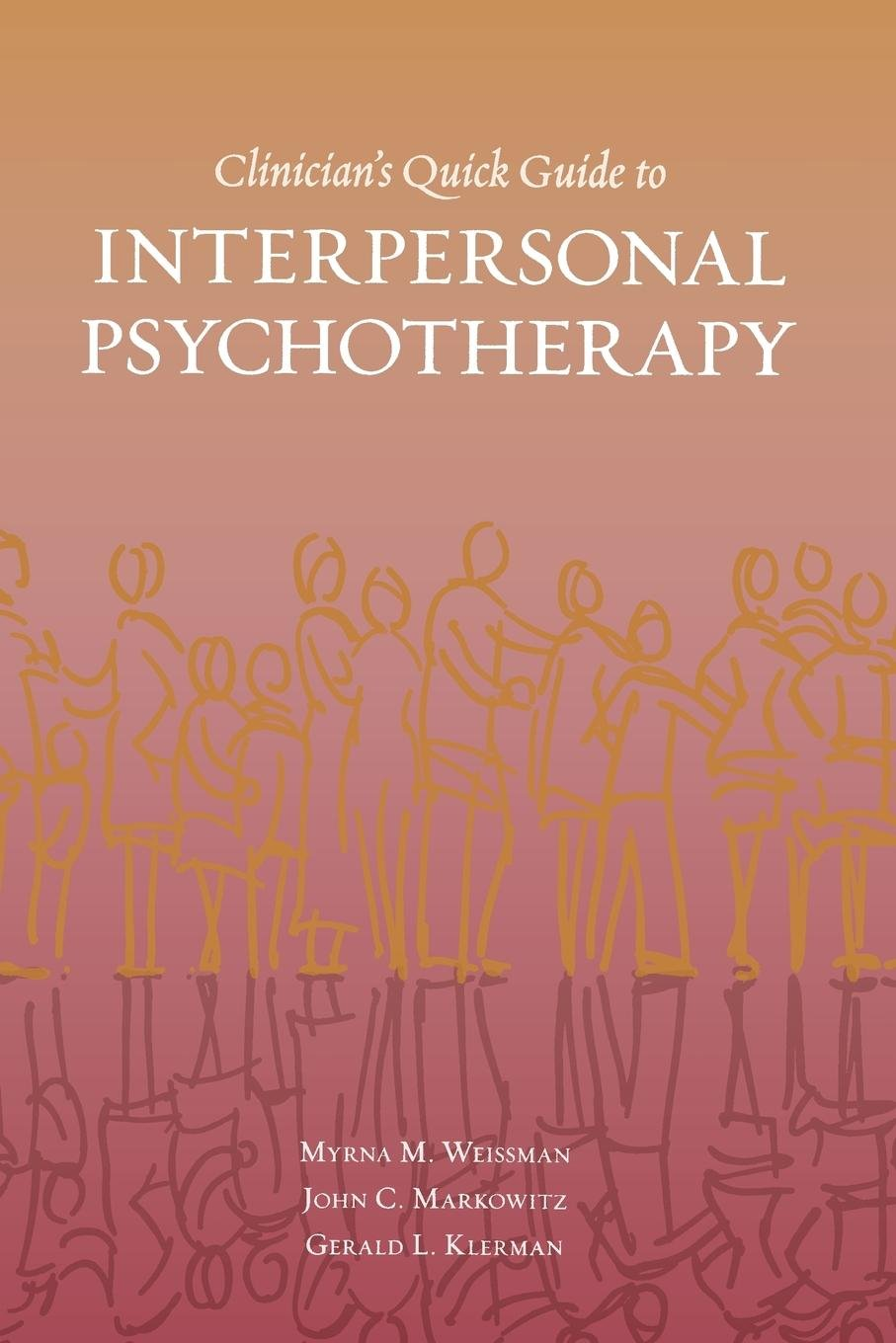 Read Online Clinician's Quick Guide to Interpersonal Psychotherapy PDF