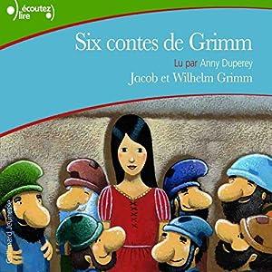 Six contes de Grimm   Livre audio
