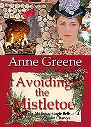 Avoiding the Mistletoe (Mistletoe, Jingle Bells, and Second Chances Book 1)