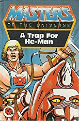 Trap for the He-man (Masters of the Universe)