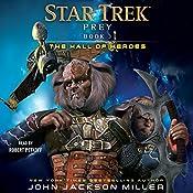 The Hall of Heroes: Star Trek: Prey, Book 3 | John Jackson Miller