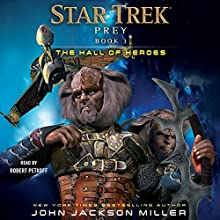 The Hall of Heroes: Star Trek: Prey, Book 3 Audiobook by John Jackson Miller Narrated by Robert Petkoff