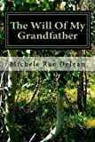 The Will of My Grandfather, Michele DeJean, 1478197382