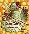 Raoul Taffin chevalier par Pillot