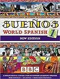SUENOS WORLD SPANISH 1 COURSEBOOK NEW EDITION (Sueños)