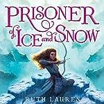 Prisoner of Ice and Snow | Ruth Lauren