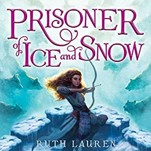 Prisoner of Ice and Snow Audiobook