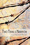 Two Trails Narrow, Stephen McGregor, 1894778367