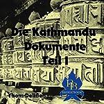 Die Kathmandu-Dokumente 1 | Thom Delißen