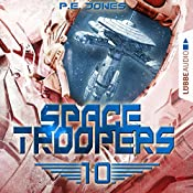 Ein riskanter Plan (Space Troopers 10) | P. E. Jones