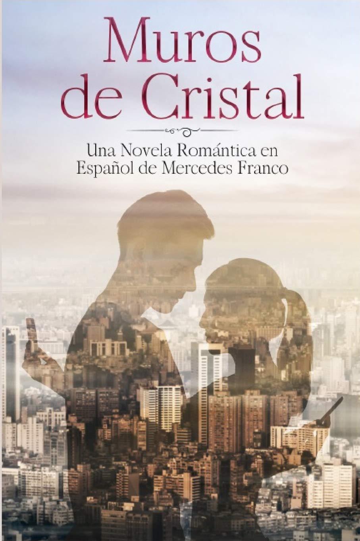 Muros de Cristal Oferta Especial 3 en 1 : La Colección ...