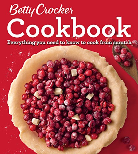 Betty Crocker Cookbook, 12th Edition: Everything You Need to Know to Cook from Scratch (Betty Crocker's Cookbook) ()