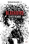 Miriam Black : Blackbirds par Wendig