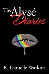 The Alyse Diaries: Curious Paperback
