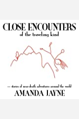 Close Encounters of the Traveling Kind Paperback