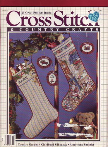 Cross Stitch & Country Crafts: Country Garden, Childhood Silhouette, Americana Sampler: 23 Great Projects (July/August 1988) (Garden Cross Country Stitch)