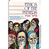 Ethics of the Fathers : Hebrew Text, English Translation and Commentary Digest, Philip Blackman, 0910818150