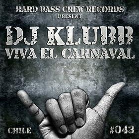 Viva el Carnaval (Original Mix)